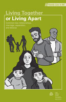 Living Together or Living Apart: Common-Law Relationships, Marriage, Separation, and Divorce (English)