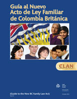 Guide to the New BC Family Law Act (Spanish)
