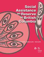 Social Assistance on Reserve in British Columbia (English)