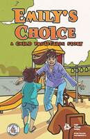 Emily's Choice: A Child Protection Story (English)