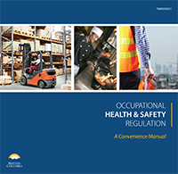 Occupational Health and Safety (OHS) Regulation: A Convenience Manual: Amendment # 13 (04/13)